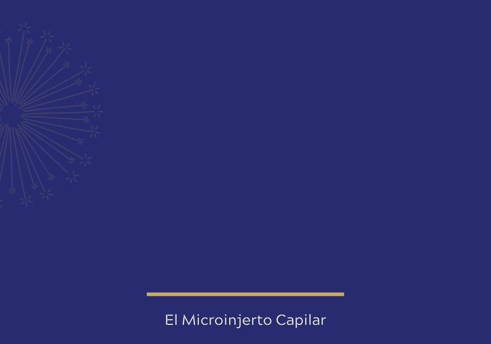 El Microinjerto Capilar